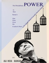 The Disciplinary Power in Ken Kesey's One Flew over the Cuckoo's Nest