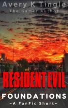 Resident Evil 3.5 Foundations