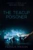 Fergus Mason - The Teacup Poisoner artwork