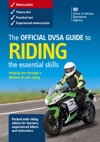The Official DVSA Guide To Riding - The Essential Skills 3rd Edition
