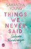 Samantha Young - Things We Never Said - Geheime Berührungen Grafik