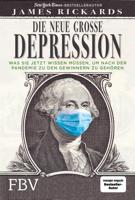 James Rickards - Die neue große Depression artwork