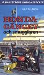 Honda-gnget 8 - Honda-gnget Och Smugglaren