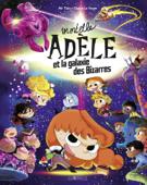 Mortelle Adèle et la galaxie des Bizarres - tome collector