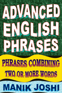 Advanced English Phrases: Phrases Combining Two or More Words Capa de livro