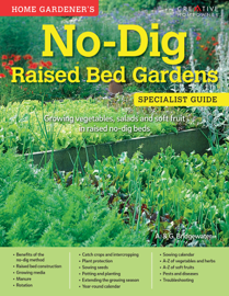 Home Gardener's No-Dig Raised Bed Gardens (UK Only)