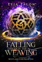 Falling Through The Weaving