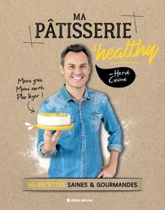 Ma pâtisserie healthy Couverture de livre