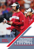 The Offensive Coordinator's Football Handbook