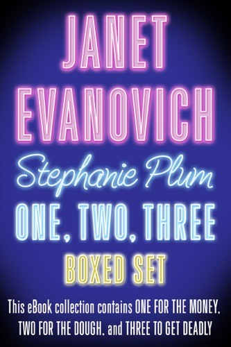 Janet Evanovich - Stephanie Plum One, Two, Three