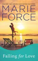 Marie Force - Falling for Love (Gansett Island Series, Book 4) artwork