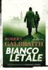 Robert Galbraith - Bianco letale artwork