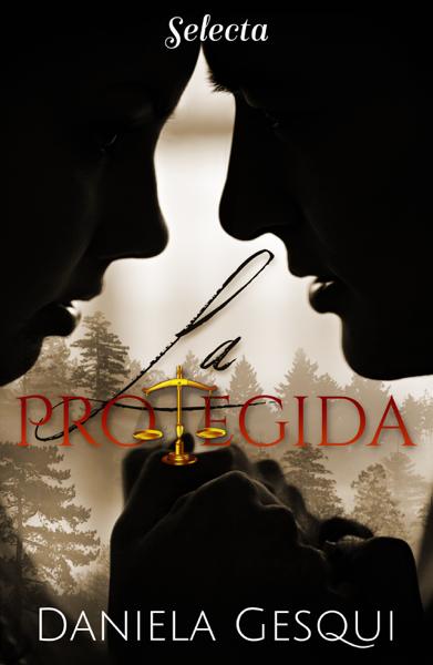 La protegida by Daniela Gesqui