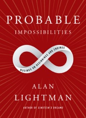 Probable Impossibilities