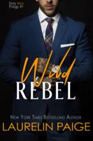 Download and Read Online Wild Rebel