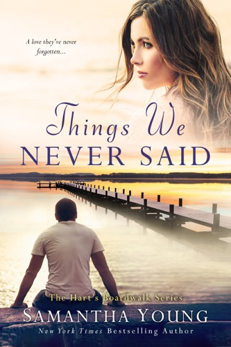 Samantha Young - Things We Never Said (Hart's Boardwalk)