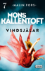 Mons Kallentoft - Vindsjälar bild