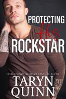Taryn Quinn - Protecting His Rockstar artwork