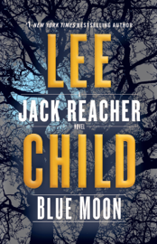 Blue Moon - Lee Child book summary