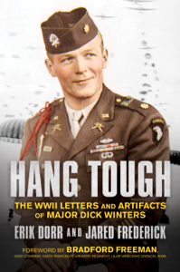 Hang Tough: The WWII Letters and Artifacts of Major Dick Winters Boekomslag