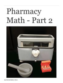 Pharmacy Math - Part 2