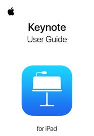 Keynote User Guide for iPad - Apple Inc. book summary