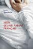 Josée Blanchette - Mon (jeune) amant français artwork
