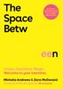 Zara Mcdonald & Michelle Andrews - The Space Between artwork