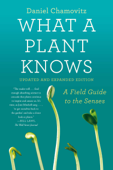 What a Plant Knows Book Cover