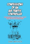 Confessions Of An Air Traffic Controller