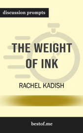 The Weight of Ink by Rachel Kadish (Discussion Prompts)