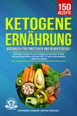 Ketogene Ernährung Kochbuch für Einsteiger und Berufstätige!