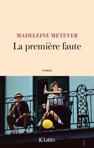 La première faute par Madeleine Meteyer Couverture de livre