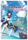 Reincarnated as a Sword (Light Novel) Vol. 7