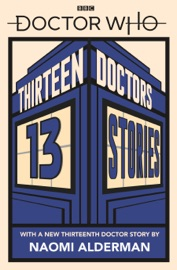 Doctor Who: Thirteen Doctors 13 Stories PDF Download