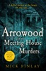 Arrowood And The Meeting House Murders