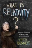 Download and Read Online What Is Relativity?