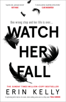 Erin Kelly - Watch Her Fall artwork
