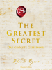 Rhonda Byrne - The Greatest Secret - Das größte Geheimnis Grafik