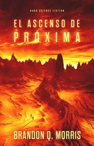El ascenso de Próxima Book Cover