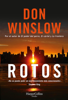 Don Winslow - Rotos portada