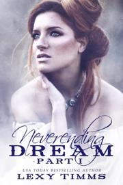 Neverending Dream - Part 1