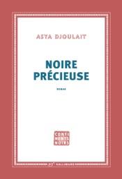 Download and Read Online Noire précieuse