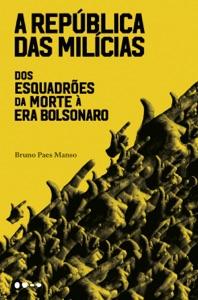 A república das milícias Book Cover