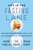 Jason Fung, M.D., Eve Mayer & Megan Ramos - Life in the Fasting Lane artwork