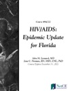 HIVAIDS Epidemic Update For Florida