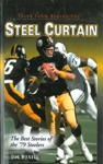 Tales From Behind The Steel Curtain The Best Stories Of The 79 Steelers