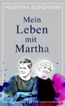 Mein Leben Mit Martha