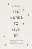 Ten Words to Live By Book Cover