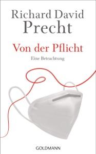 Von der Pflicht von Richard David Precht Buch-Cover